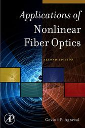 Applications of Nonlinear Fiber Optics by Govind Agrawal