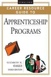 Ferguson Career Resource Guide to Apprenticeship Programs by Elizabeth H Oakes