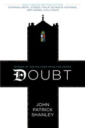 Doubt (movie tie-in edition) by John Patrick Shanley
