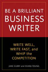 Be a Brilliant Business Writer by Jane Curry
