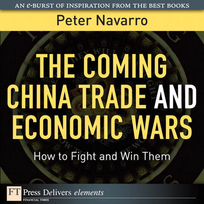 Download Ebook The Coming China Trade and Economic Wars by Peter Navarro Pdf