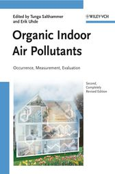 Organic Indoor Air Pollutants by Tunga Salthammer
