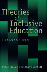 Theories of Inclusive Education by Peter Clough