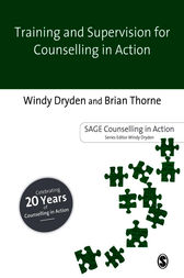 Training and Supervision for Counselling in Action by Windy Dryden