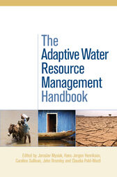 The Adaptive Water Resource Management Handbook by Jaroslav Mysiak