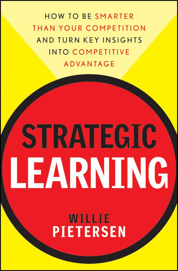 Download Ebook Strategic Learning by Willie Pietersen Pdf