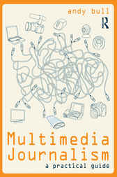 Multimedia Journalism by Andy Bull