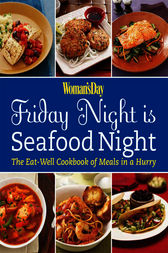 Woman's Day Friday Night is Seafood Night by Editors of Woman's Day