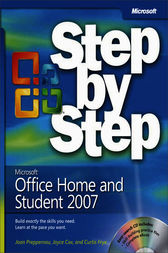 Microsoft® Office Home and Student 2007 Step by Step by Joyce Cox