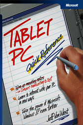 Tablet PC Quick Reference by Jeff Van West
