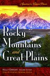 America's Natural Places: Rocky Mountains and Great Plains by Kelly Enright