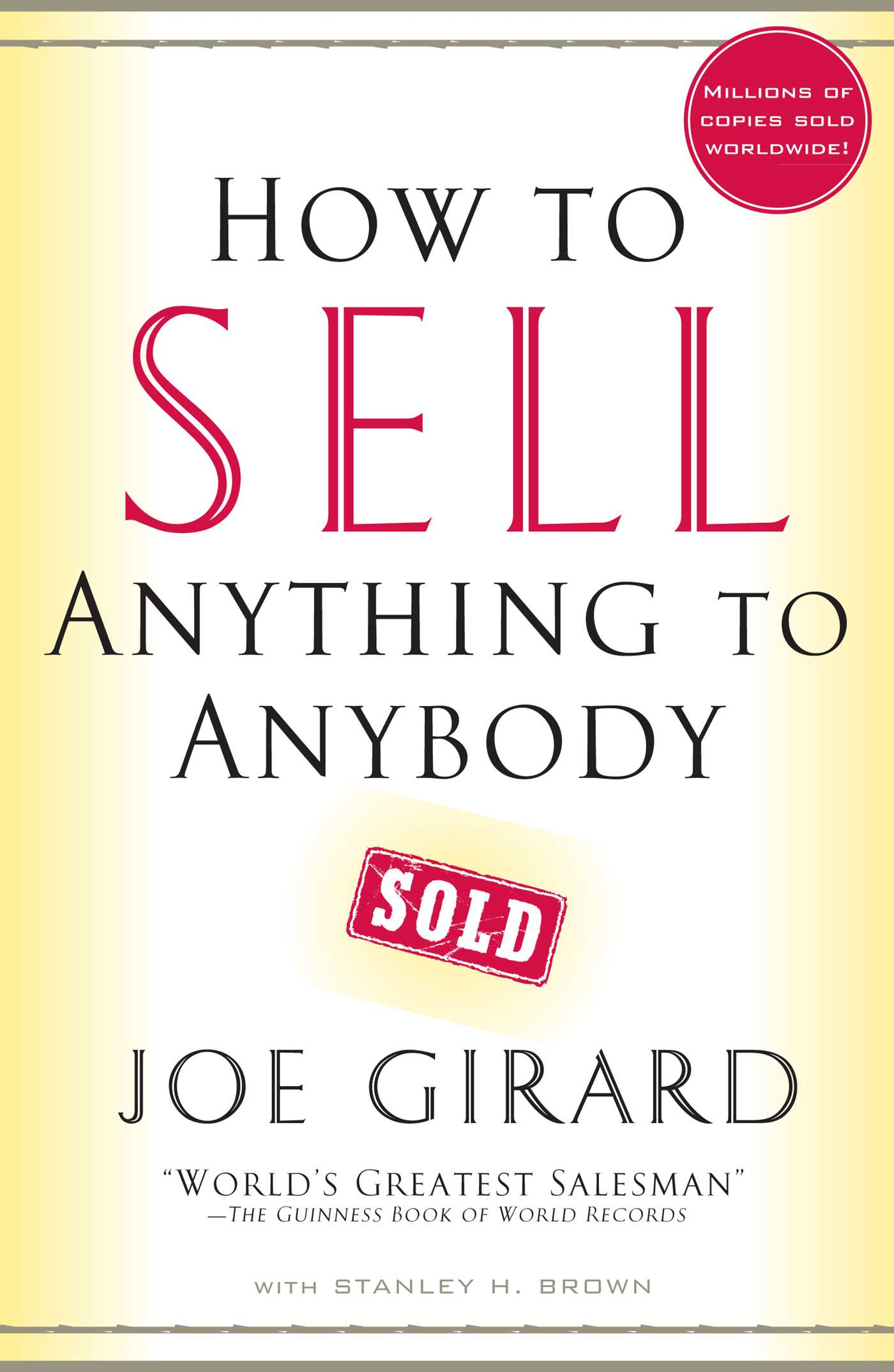 Download Ebook How to Sell Anything to Anybody by Joe Girard Pdf
