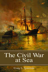 The Civil War at Sea by Craig Symonds