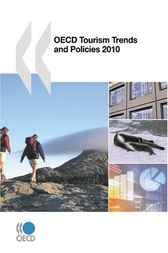 OECD Tourism Trends and Policies 2010 by OECD Publishing