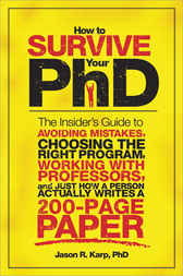 How to Survive Your PhD by Jason Karp