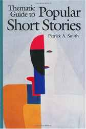 Thematic Guide to Popular Short Stories