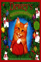 Dewey's Christmas At the Library by Bret Witter
