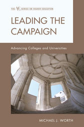 Leading the Campaign by Michael J. Worth