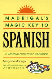 Madrigal's Magic Key to Spanish by Margarita Madrigal
