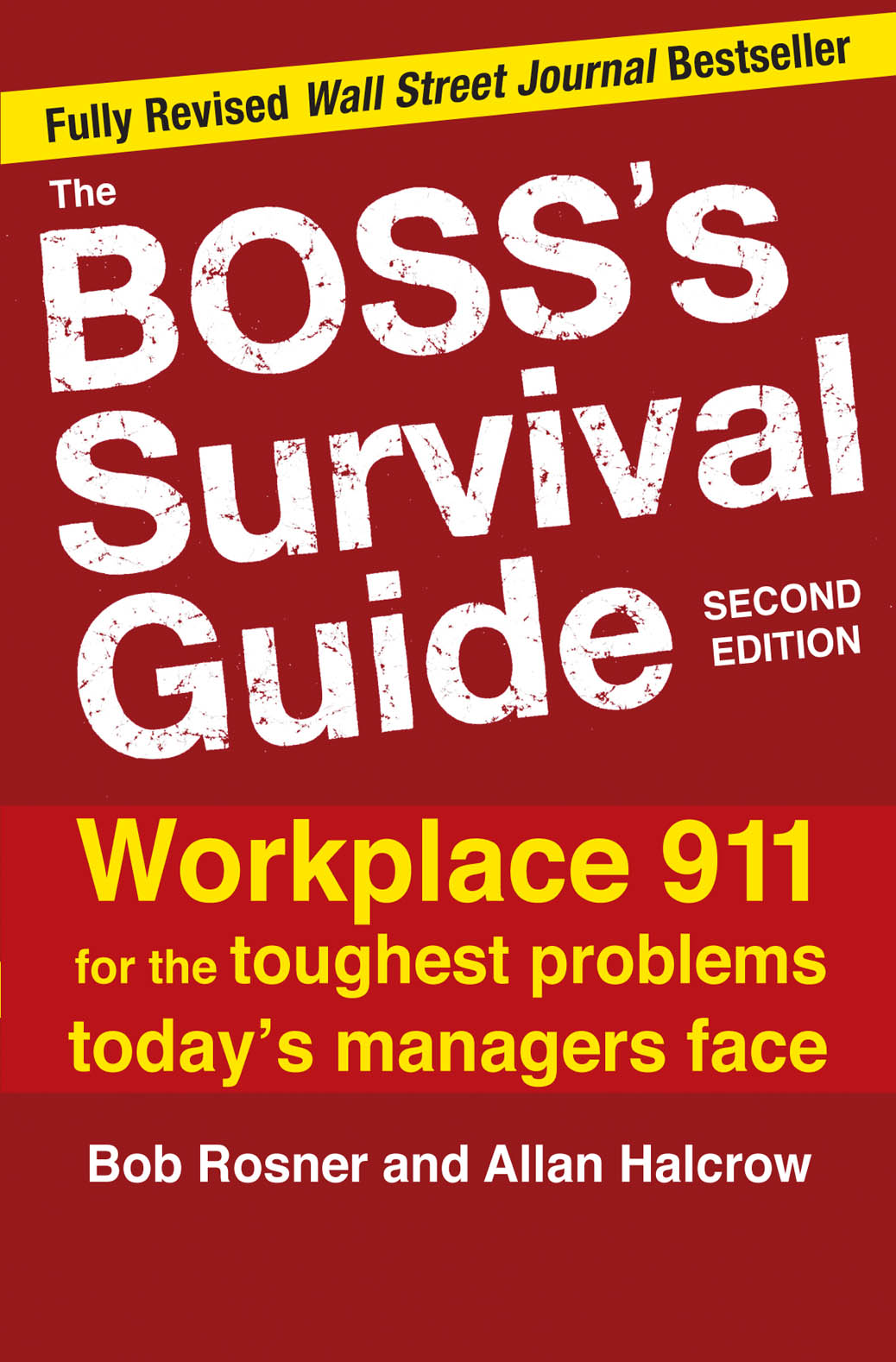 Download Ebook The Boss's Survival Guide, 2E (2nd ed.) by Bob Rosner Pdf