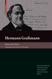 Hermann Graßmann – Roots and Traces by Hans-Joachim Petsche