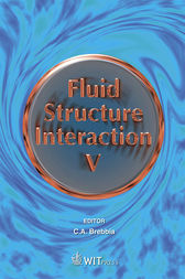 Fluid Structure Interaction V by C. A. Brebbia