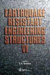 Earthquake Resistant Engineering Structures VI by C. A. Brebbia