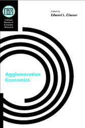 Agglomeration Economics by Edward L. Glaeser