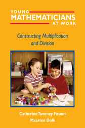 Young Mathematicians at Work, 2 by Catherine Twomey Fosnot
