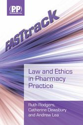FASTtrack: Law and Ethics in Pharmacy Practice by Ruth Rodgers