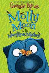Molly Moon & the Morphing Mystery by Georgia Byng