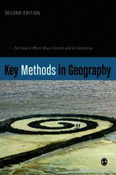 Key Methods in Geography by Nicholas Clifford