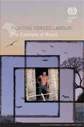 Fighting Forced Labour by Patricía Trindade Maranhão Costa