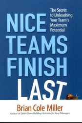 Nice Teams Finish Last by Brian Cole MILLER