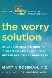 The Worry Solution by Martin Rossman