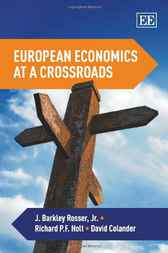 European Economics at a Crossroads by J. Barkley Rosser