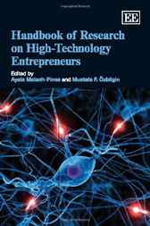 Handbook of Research on High-Technology Entrepreneurs by Ayala Malach-Pines