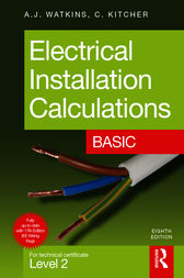 Electrical Installation Calculations: Basic by A.J. Watkins