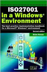 ISO27001 in a Windows ® Environment by Brian Honan