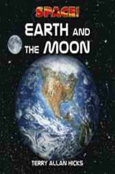 Earth and the Moon by Terry Allan Hicks