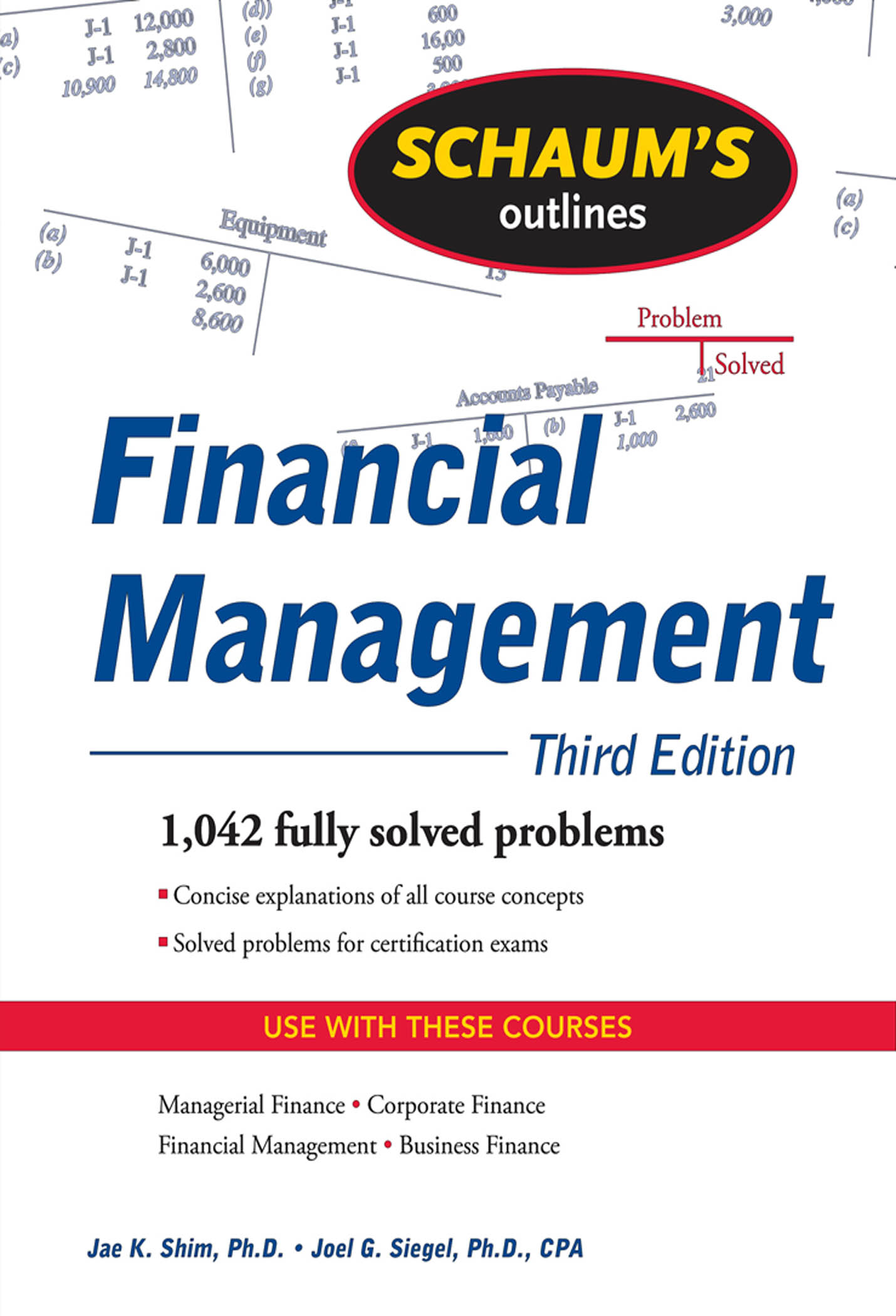 Download Ebook Schaum's Outline of Financial Management, Third Edition (3rd ed.) by Jae K. Shim Pdf