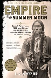 Empire of the Summer Moon by S. C. Gwynne