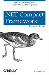 .NET Compact Framework Pocket Guide by Wei-Meng Lee