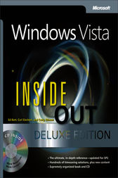 Windows Vista® Inside Out Deluxe Edition by Ed Bott