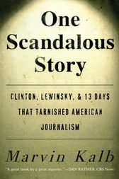 One Scandalous Story by Marvin Kalb