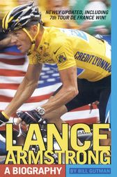 Lance Armstrong by Bill Gutman