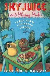 Sky Juice and Flying Fish by Jessica B. Harris