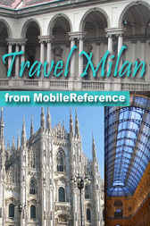 Travel Milan, Italy by MobileReference