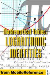 Mathematical Tables: Logarithmic Identities by MobileReference