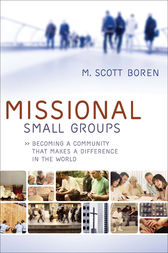Missional Small Groups (Allelon Missional Series) by M. Scott Boren